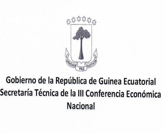 Gobierno de la República de Guinea Ecuatorial Secretaría Técnica de la III Conferencia Económica Nacional
