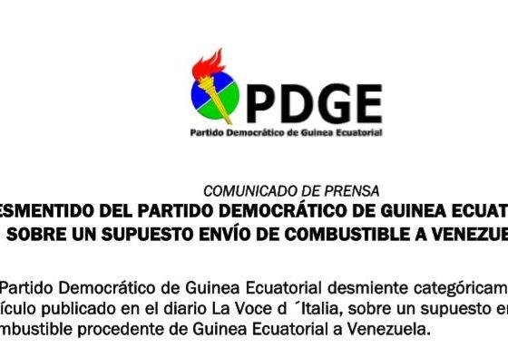 COMUNICADO DE PRENSA DESMENTIDO DEL PARTIDO DEMOCRÁTICO DE GUINEA ECUATORIAL SOBRE UN SUPUESTO ENVÍO DE COMBUSTIBLE A VENEZUELA